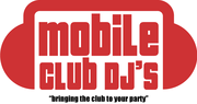Mobile Club DJs - bringing the club to your party!