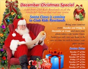 Christmas Special Santa Claus is coming to Club Kids Roselands