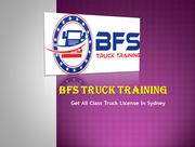Easy to Get HR Licence with BFS Truck Training