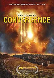 Free Movie -  The Coming Convergence - Bible Prophecy.