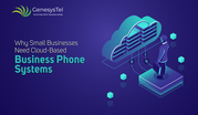 Why Small Business Need Cloud Based Business Phone System