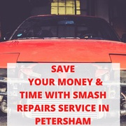 Save Your Money & Time with Smash Repairs Service in Petersham