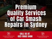 Premium Quality Services of Car Smash Repairs in Sydney